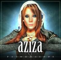 Aziza. Размышление - Азиза