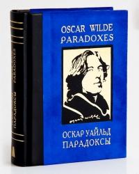 Oscar Wilde. Paradoxes - Oscar Wilde