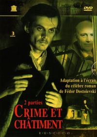 Crime and Punishment (Fr.: Crime et châtiment) (Prestuplenie i nakazanie) (RUSCICO) (3 DVD Box Set) - Lev Kulidzhanov, Mihail Ziv, Figurnovskiy Nikolay, Fedor Dostoevskiy, Vyacheslav Shumskiy, Innokentij Smoktunovskij, Tatyana Bedova