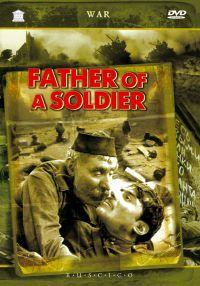 Father of a Soldier (Otets soldata) (Georgisch: Jariskatsis mama) (RUSCICO) - Rezo Chheidze, Lev Suhov, Viktor Uralskij, Aleksej Nazarov, Sergo Zakariadze, Kosyh Ivan, Petr Lyubeshkin