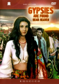 Gypsies are found near Haven (Queen of the Gypsies) (Fr.: Les Tsiganes montent au ciel) (Tabor ukhodit v nebo) (RUSCICO) - Emil Lotyanu, Evgeniy Doga, Sergey Vronskiy, Travkin Boris, Borislav Brondukov, Svetlana Toma, Lyalya Chernaya
