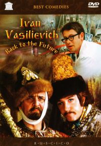Ivan Vasilievich - Back to the Future (Fr.: Ivan Vassilievitch change de profession) (Ivan Vasil'evich menyaet professiyu) (RUSCICO) - Leonid Gayday, Aleksandr Zacepin, Vladlen Bahnov, Vitaliy Abramov, Sergey Poluyanov, Saveliy Kramarov, Leonid Kuravlev