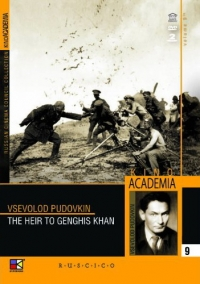 Storm Over Asia (The Heir to Genghis Khan) (Fr.: Tempête sur l'Asie) (Potomok Chingis-khana) (Kino Academia. Vol. 9) (Hyperkino) (RUSCICO) (2 DVD) - Vsevolod Pudovkin, Nikolaj Kryukov, Anatoliy Golovnya, Boris Barnet, Leonid Obolenskiy, Aleksandr Chistyakov