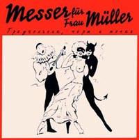 Messer fur frau Muller. Треугольник, Черт и Точка - Нож для Frau Muller