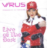 Virus. Live of the Best (produced by DJ Tsvetkoff) - Virus