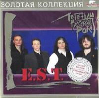E.S.T. Легенды Русского Рока - E.S.T.