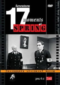Seventeen Moments of Spring (Fr.: Dix-sept moments du printemps) (Semnadtsat mgnoveniy vesny) (6 DVD) (RUSCICO) - Tatyana Lioznova, Mikael Tariverdiev, Yulian Semenov, Petr Kataev, Yuriy Vizbor, Evgeniy Evstigneev, Vasiliy Lanovoy