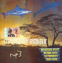 MP3 Диски Various Artists. Music For Relax. mp3 Коллекция - Евгений Гузеев, Олег Сытянко