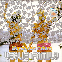 CD Диски Supersonic Future. Leslie Family - Supersonic Future , Олег Костров