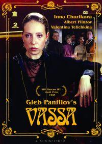 Wassa (RUSCICO) (2 DVD) - Gleb Panfilov, Vadim Bibergan, Leonid Kalashnikov, Vadim Medvedev, Inna Churikova, Albert Filozov, Olga Mashnaya