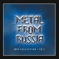 Various Artists. Metal From Russia. CD 3. mp3 Collection - Valeriy Kipelov, Legion , Epidemiya , Britva Okkama