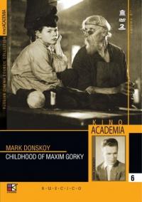 Childhood of Maxim Gorky (Detstvo Gorkogo) (Kino Academia. Vol. 6) (Hyperkino) (RUSCICO) (2 DVD) - Mark Donskoy, Lev Shvarc, Ilya Gruzdev, Petr Ermolov, Lev Sverdlin, Mihail Troyanovskiy, Aleksandr Zhukov