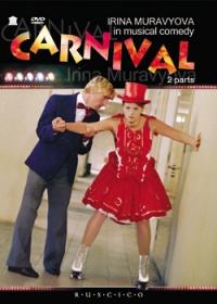 Carnival (Karnaval) (RUSCICO) - Tatyana Lioznova, Maksim Dunaevskij, Anna Rodionova, Petr Kataev, Aleksandr Abdulov, Yuriy Yakovlev, Irina Muraveva