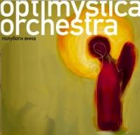 Evgenij Fedorov. Optimystica Orchestra. Polubogi vina - Evgenij Fedorov, Aquarium (Akvarium) , Leningrad , Splin , Kolibri , Tequilajazzz