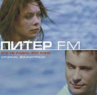 Piter FM. Original Soundtrack - Mumi Troll , Aquarium (Akvarium) , Undervud , Gorod 312 , KREC , Asman i picca , Pep-si