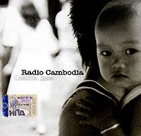 Radio Cambodia. Сквозь дни - Radio Cambodia