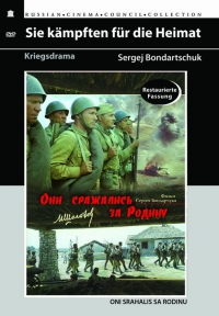 They fought for their Motherland (Oni srazhalis za Rodinu) (Restored Version) (Diamant) - Sergej Bondarchuk, Vyacheslav Ovchinnikov, Mihail Sholohov, Vadim Yusov, Yurij Nikulin, Georgij Burkov, Innokentij Smoktunovskij
