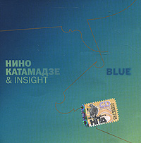 Nino Katamadze & Insight. Blue - Nino Katamadze, Insight