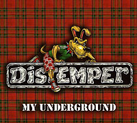 CD Диски Distemper. My Underground - Distemper