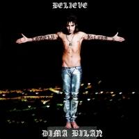 Dima Bilan. Believe (2009) - Dima Bilan