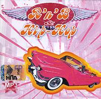R'n'B & Hip-Hop. MP3 Collection (mp3) - Maniya Velichiya , Klim Bahilov, Alan Narseev, Aleksandr Shulgin, DNK , Russian Bounce , Roms