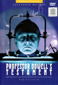 The Testament of Professor Dowell (Fr.: Le Testament du professeur Dowell) (Zaveshchanie professora Douelya) (NTSC) (RUSCICO) - Leonid Menaker, Sergey Banevich, Igor Vinogradskiy, Aleksandr Belyaev, Vladimir Kovzel, Ernst Romanov, Aleksandr Porohovschikov