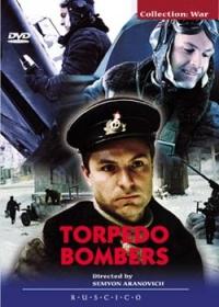 Torpedo Bombers (Torpedonostsy) (NTSC) (RUSCICO) - Semen Aranovich, Aleksandr Knayfel, Svetlana Karmalita, Vladimir Ilin, Yuriy Kuznecov, Vsevolod Shilovskij, Andrej Boltnev