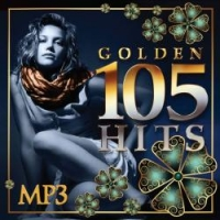 Various Artists. 105 Golden Hits (mp3) - Наташа Королева, Михаил Шуфутинский, Анжелика Варум, Гости из будущего , Александр Маршал, Вика Цыганова, Владимир Кузьмин
