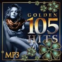 Various Artists. 105 Golden Hits (mp3) - Natasha Koroleva, Mikhail Shufutinsky, Anzhelika Varum, Gosti iz buduschego , Aleksandr Marshal, Vika Tsyganova, Vladimir Kuzmin