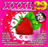 Various Artists. XXXL 29. Maksimalnyy - Valeriya , Sofia Rotaru, Vitas , Valeriy Meladze, Glukoza , Grigory Leps, Taisiya Povalij