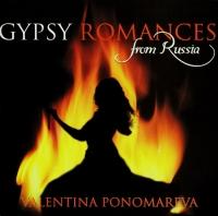 Valentina Ponomareva. Tsyganskie romansy iz Rossii (Valentina Ponomareva. Gypsy Romances from Russia) - Valentina Ponomareva