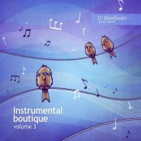 DJ Bloodbeats. Instrumental boutique Vol. 3 - DJ Bloodbeats