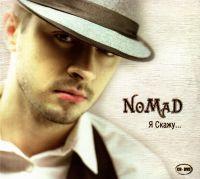 Nomad. Ja skaschu... (Geschenkausgabe) - Nomad