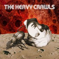 CD Диски The Heavy Crawls - The Heavy Crawls