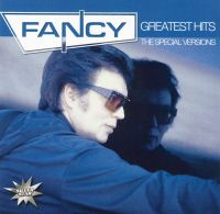Fancy. Greatest Hits. The Special Versions - Fancy