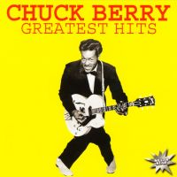 CD Диски Chuck Berry. Greatest Hits - Чак  Берри