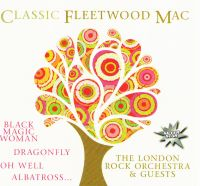 CD Диски Classic Fleetwood Mac. The London Rock Orchestra & Guests - Fleetwood Mac