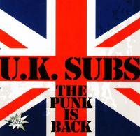 Audio CD U. K. Subs. The Punk is Back - U.K. Subs