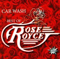 Car Wash. Best of Rose Royce - Rose Royce
