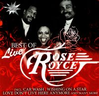 CD Диски Rose Royce. Best Of Live - Rose Royce