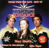 CD Диски Those Were The Days. Best of Sundance - The Band Sundance
