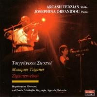 Artash Terzian. Josephina Orfanidou. Musiques Tziganes. Zigeunerweisen - Арташ Терзян, Жозефина Орфаниду