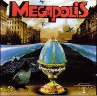 Megapolis. Megapolis - Megapolis
