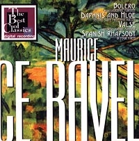 Maurice Ravel. Bolero, Daphinis and Hloe, Valse, Spanish Rhapsody - Maurice Ravel