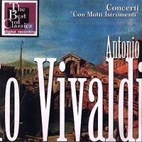 Antonio Vivaldi Concerti Con Molti Istromenti - Антонио Вивальди