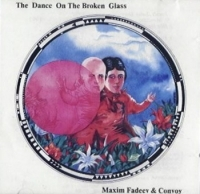 Maks Fadeev. The Dance on the broken Glass (Tantsuj na bitom stekle) - Maks Fadeev