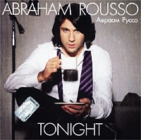 Abraham Rousso. Tonight - Авраам Руссо
