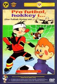 Pro futbol, hokkey i... Sbornik multfilmov - Boris Dezhkin, Karen Hachaturyan, Mihail Druyan