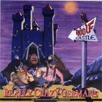 Audio CD Adolf Castle. Really Crazy Germans - Adolf Castle
