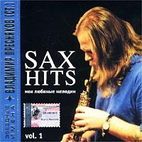 Zvezdnye imena    Sax Hits, Vol  1 - Vladimir Presnyakov-starshiy